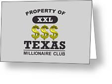Texas Millionaire Club Greeting Card