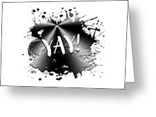 Text Art Yay Greeting Card
