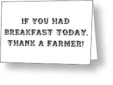 Thank A Farmer Greeting Card