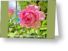 Thank You For Thinking Of Me- Rose Greeting Card