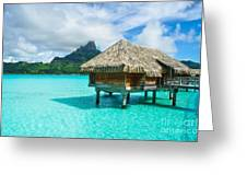 Thatched Roof Honeymoon Bungalow On Bora Bora Greeting Card