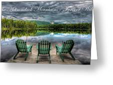 The Adirondack Mountains - Forever Wild Greeting Card