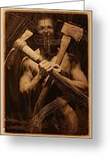 The Axe Man Greeting Card