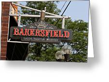 The Bakersfield Sign Greeting Card