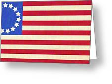 The Betsy Ross Flag Greeting Card