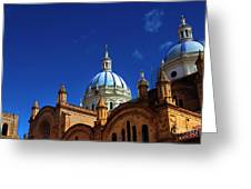 The Blue Domes Of Cuenca, Ecuador Greeting Card