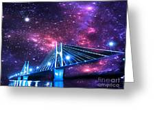 The Bridge Between Two Worlds Greeting Card
