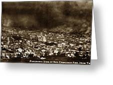 The Burning Of San Francisco Panoramic View Of San Francisco From Twin Peaks April 1906 Greeting Card