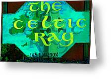 the Celtic Ray Greeting Card