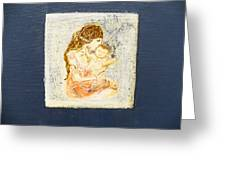 The Child And The Mother. Greeting Card