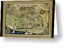 The City Of Quebec Canada Greeting Card