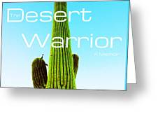 The Desert Warrior Poster Vi Greeting Card by MB Dallocchio
