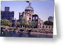The Dome In Hiroshima Greeting Card