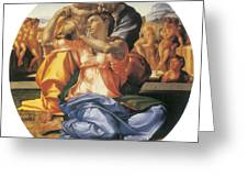 The Doni Tondo Greeting Card by Michelangelo Bounarroti