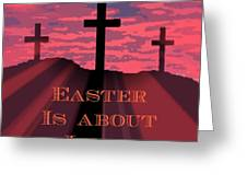 The Easter Cross Greeting Card