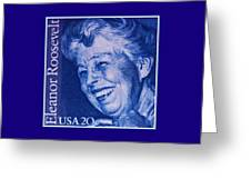 The Eleanor Roosevelt Stamp Greeting Card
