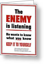 The Enemy Is Listening - Ww2 Greeting Card