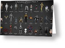 The Evolution Of Robots In Movies Greeting Card