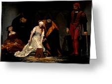 The Execution Of Lady Jane Grey In The Tower Of London In The Year 1554 Greeting Card