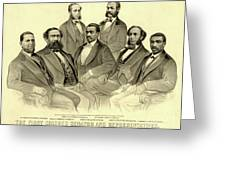 The First African American Senator And Representatives Greeting Card