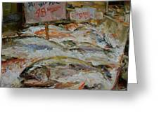 The Fish Market Greeting Card