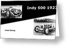The Flying Frenchman Indy 500 1927 Leon Duray Greeting Card