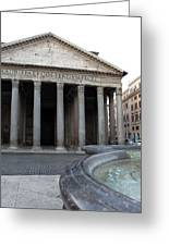 The Fountain In Front Of Pantheon Greeting Card