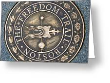 The Freedom Trail Greeting Card