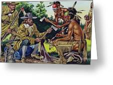 The French In Canada, Trading For Fur With The Native People Greeting Card