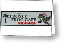 The Frosty Frog Cafe Sign Greeting Card