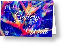The Gallery Wall Greeting Card