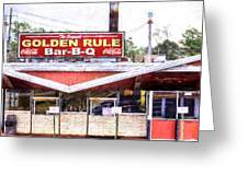 The Golden Rule Bbq In Birmingham Greeting Card
