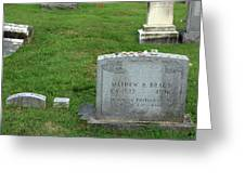 The Grave Of Mathew Brady -- Renowned Photographer Of The American Civil War Greeting Card