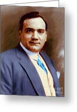 The Great Enrico Caruso Greeting Card