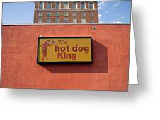 The Hot Dog King Greeting Card