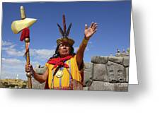 The Inca At Sacsayhuaman Greeting Card