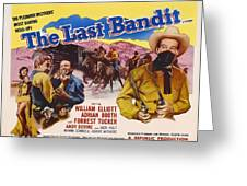 The Last Bandit 1949 Greeting Card