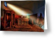 The Light In The Abandoned Church - La Luce Nella Chiesa Abbandonata Greeting Card
