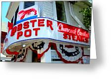 The Lobster Pot #1 Greeting Card