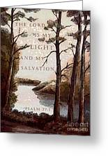 The Lord Is My Light Greeting Card
