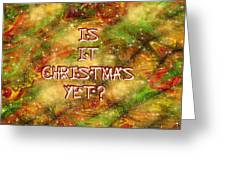 The Madness Of Christmas Card Greeting Card