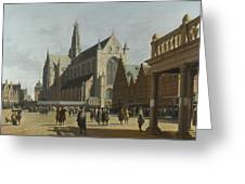 The Market Place And The Grote Kerk At Haarlem Greeting Card