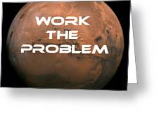 The Martian Work The Problem Greeting Card