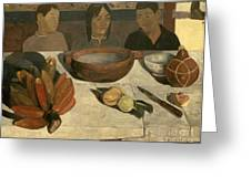 The Meal Greeting Card by Paul Gauguin