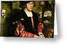 The Merchant Georg Gisze 1532 Greeting Card