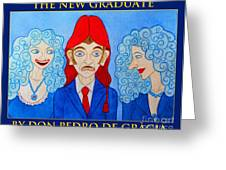 The New Graduate Greeting Card