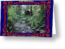 The Old Mill 2 Greeting Card