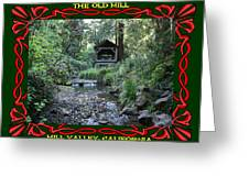 The Old Mill 3 Greeting Card