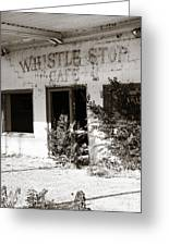 The Old Whistle Stop Cafe Greeting Card