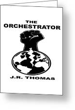 The Orchestrator Cover Greeting Card